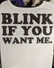 Blink if you want me Shirt