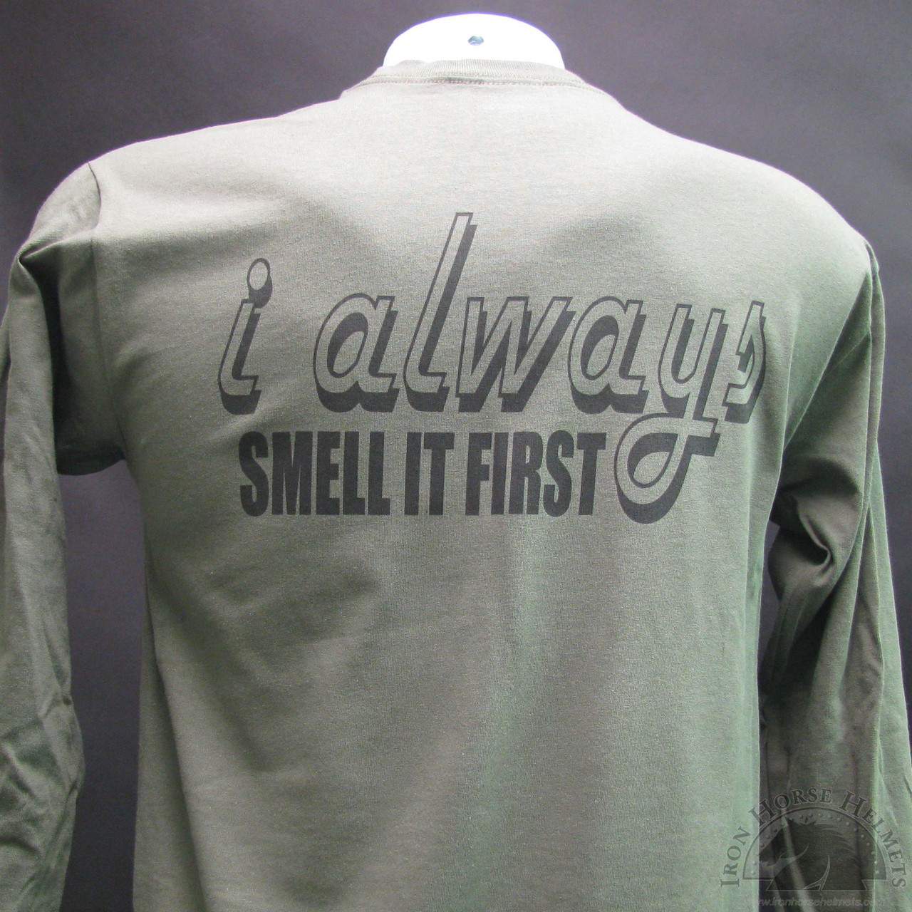 5bf8a8c6d I Always Smell It First Biker T-Shirt and motorcycle shirts
