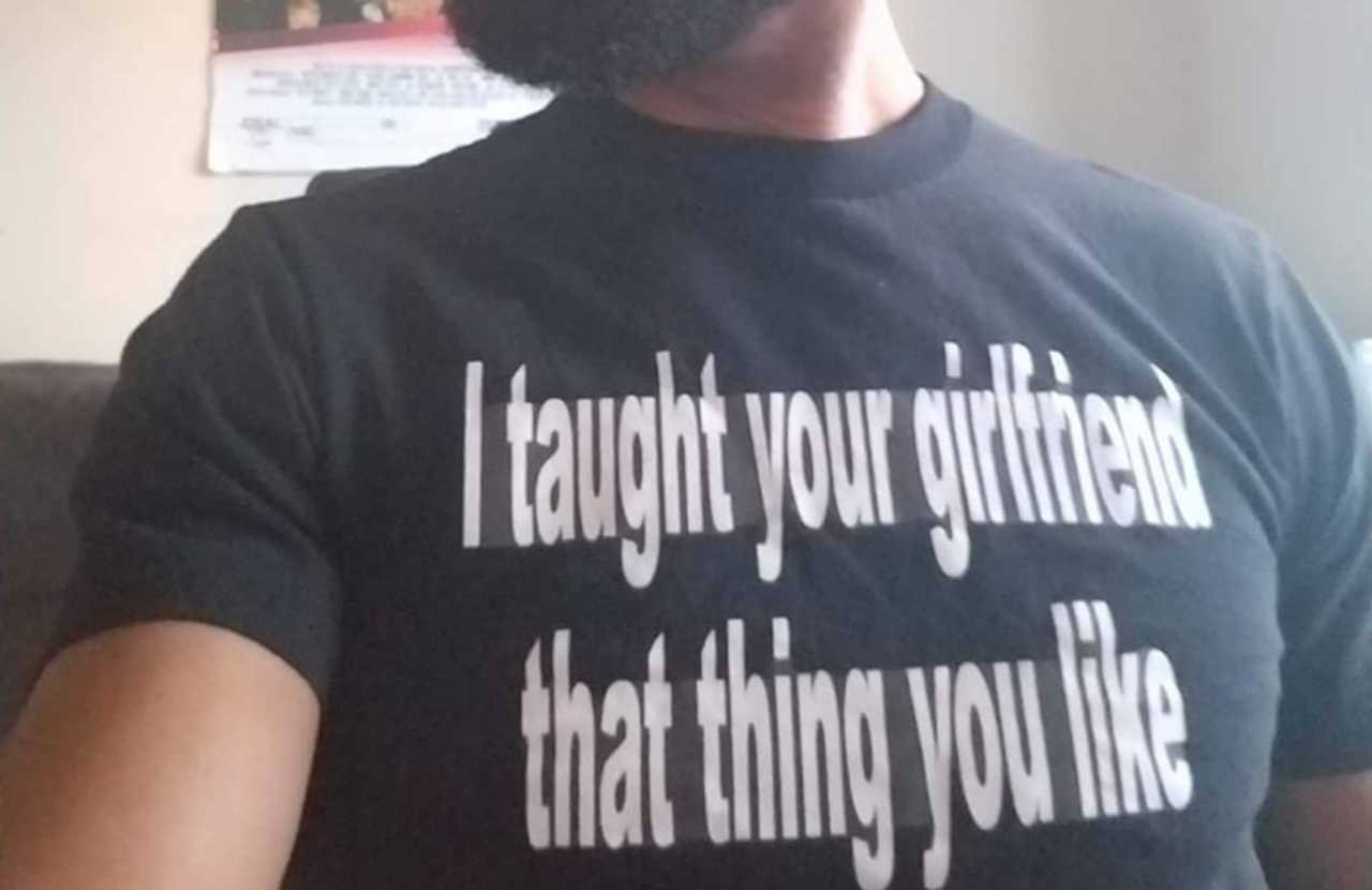 d19c6c24 I taught your girlfriend that thing you like T-Shirt