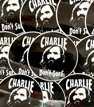 Charlie Don't Surf Sticker Charles Manson Sticker