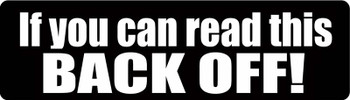 If You Can Read This Back Off Motorcycle Helmet Sticker