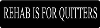 Rehab Is For Quitters Motorcycle Helmet Sticker
