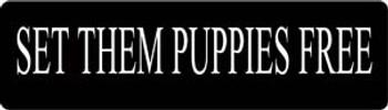 Set Them Puppies Free Motorcycle Helmet Sticker
