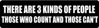 There Are 3 Kinds Of People Those Who Count And Those Can't Motorcycle Helmet Sticker