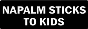 NAPALM STICKS TO KIDS Motorcycle Helmet Sticker