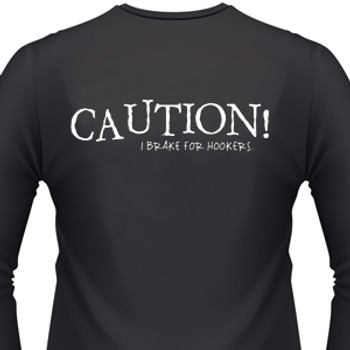Caution! I Brake For Hookers