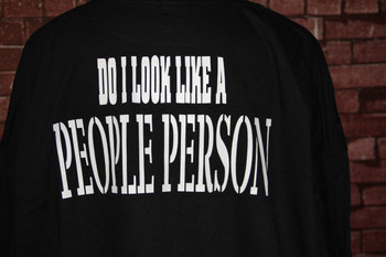 Do I Look Like A People Person? T-Shirts