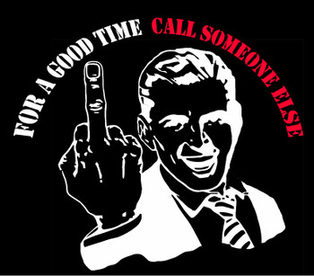 For A Good Time Call Someone Else T-Shirt