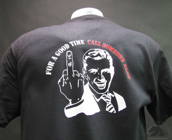For A Good Time Call Someone Else Biker T-Shirt