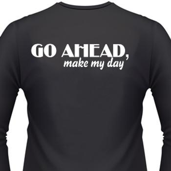 Go Ahead, Make My Day Biker T-Shirt