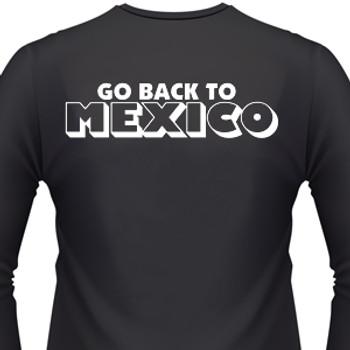 Go Back To Mexico Biker T-Shirt