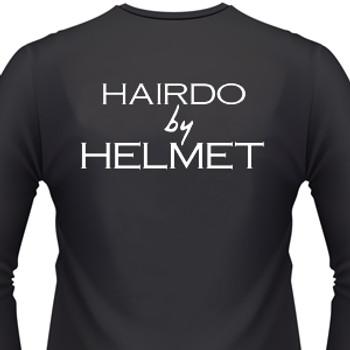 Hairdo by Helmet Shirt