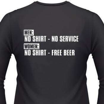Men: No Shirt--No Service Women: No Shirt--Free Beer Biker T-Shirt
