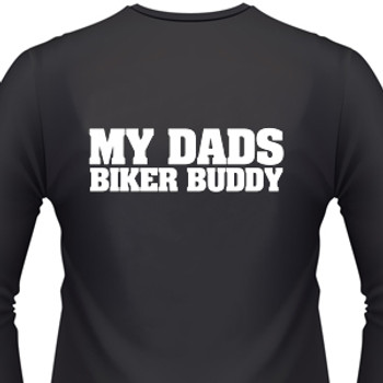 My Dads Biker Buddy Biker T-Shirt