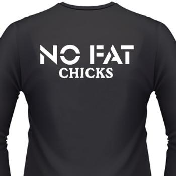 No Fat Chicks Biker T-Shirt
