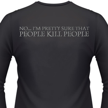 NO...I'M PRETTY SURE THAT PEOPLE KILL PEOPLE