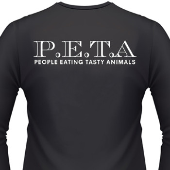 P.E.T.A.-People Eating Tasty Animals T-Shirt