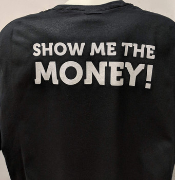 Show Me The Money Biker T-Shirt
