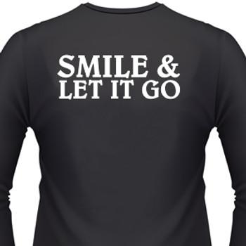 Smile & Let It Go Biker T-Shirt
