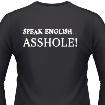 Speak English...Asshole Biker T-Shirt