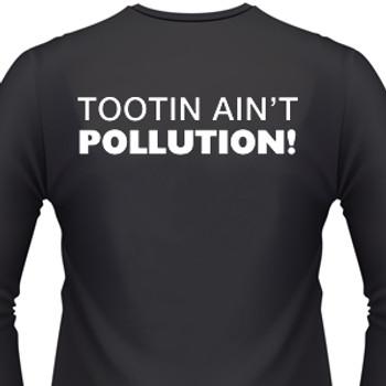 Tootin Ain't Pollution! Biker T-Shirt