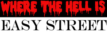 Where The Hell Is Easy Street shirt