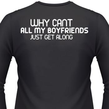 Why Can't All My Boyfriends Just Get Along? Biker T-Shirt