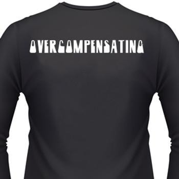 Overcompensating Biker T-Shirt