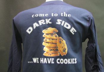 come to the dark side we have cookies on a blue shirt