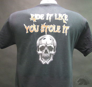 Ride it like you stole it shirt