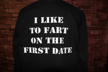 I like to Fart on the First Date on Black