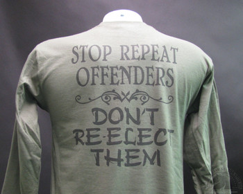STOP REPEAT OFFENDERS - Don't RE-ELECT THEM Olive Drab T-Shirt