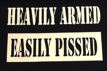 Heavily Armed Easily Pissed shirt