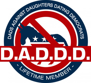 DADDD - Dads Against Daughters Dating Democrats shirt