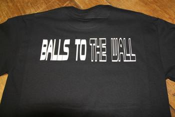 Balls to the Wall shirt