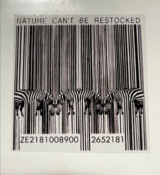Nature Can't Be Restocked Sticker