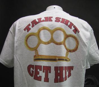 talk shit get hit grey shirt