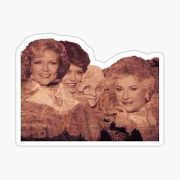 The Golden Girls Mt. Rushmore Sticker