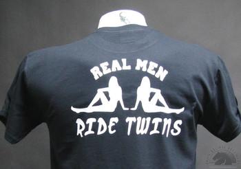 Real Men Ride Twins T-Shirt