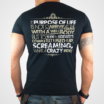 The Purpose of Life is Not to Arrive at the Grave T-SHIRT