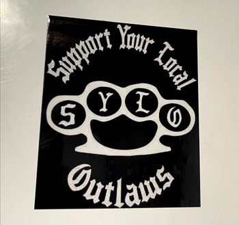 Support Your Local Outlaws Sticker