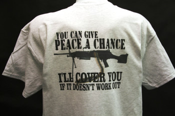 you can give peace a chance i'll cover you t-shirt