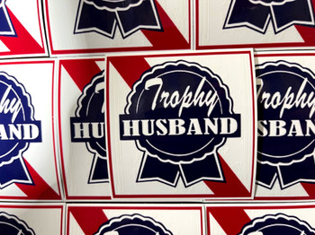Trophy Husband Sticker