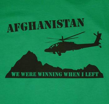 AFGHANISTAN WE WERE WINNING WHEN I LEFT T-Shirt