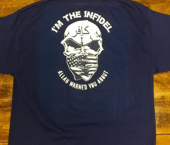 I'm the Infidel Allah Warned You About T-Shirts