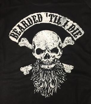 Bearded til I Die T-Shirt