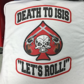 """DEATH TO ISIS """"LET'S ROLL!"""" T-Shirt"""