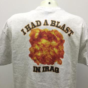 I HAD A BLAST IN IRAQ T-Shirt