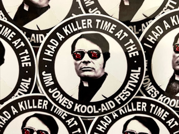 I had a Killer Time at the Jim Jones Kool Aid Festival Sticker