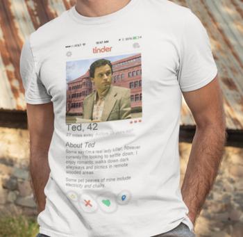 Ted Bundy Tinder Shirt